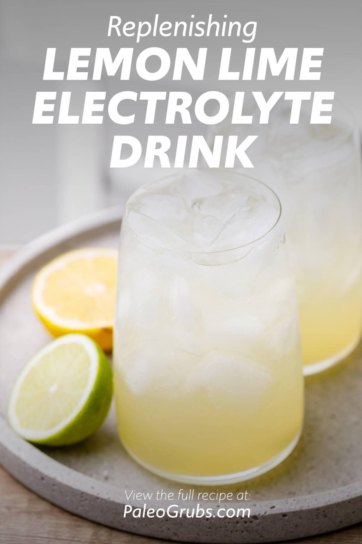 Homemade Lemon-Lime Soda Electrolyte Drink
